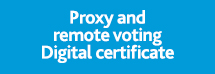 Proxy and remote voting Digital certificate